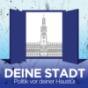 Deine Stadt - Politik vor der eigenen Haustür. Podcast Download