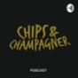 Chips & Champagner Podcast Download
