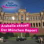 Arabella aktuell –der München Report