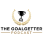 THE GOALGETTER Podcast Podcast Download