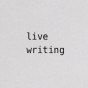 live writing Podcast Download