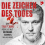 Die Zeichen des Todes. Der einzig wahre True-Crime-Podcast Podcast Download