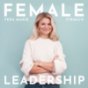 Female Leadership Podcast Download