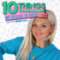 10 things I love about you: My decade in radio by Polly James Podcast