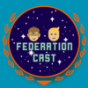 Federation-Cast Podcast Download