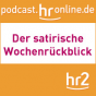 hr2 - Satirischer Wochenrückblick Podcast Download