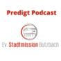 Ev. Stadtmission Butzbach Podcast Download