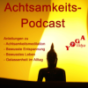 Achtsamkeits-Podcast Podcast Download