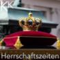 Herrschaftszeiten Podcast Download