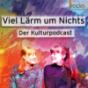 Viel Lärm um Nichts Podcast Download