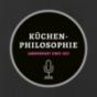 Küchenphilosophie Podcast Download