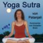 Patanjali Yoga Sutra mit Kommentaren von Sukadev Bretz Podcast Download