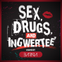 Sex, Drugs & Ingwertee Podcast Download