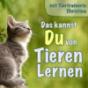 Das kannst DU von Tieren lernen Podcast Download