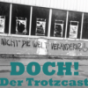 DOCH! - Der Trotzcast Podcast Download