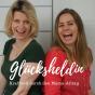 Glücksheldin - kraftvoll durch den Mama-Alltag Podcast Download