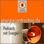 Energiecontracting - Podcasts Podcast herunterladen