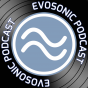 Evosonic Podcast Podcast Download