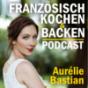 Französisch kochen & backen Podcast Download