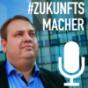 #Zukunftsmacher Podcast Download