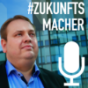 #Zukunftsmacher Podcast Download