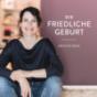 Geburt und Schwangerschaft- Die Friedliche Geburt Podcast Download