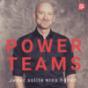 PowerTeams – Der Podcast für Führungskräfte und Teams