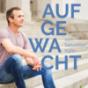 Podcast : Aufgewacht: Kurze Geschichten für die großen Aha-Momente