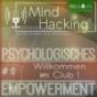 MindHacking - Persönliche Veränderung mit Herz, Hand & Verstand Podcast Download