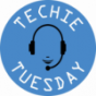 Techie Tuesday Podcast Download