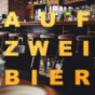 Auf zwei Bier Podcast Download