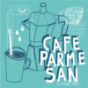 Cafe Parmesan Podcast Download