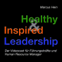 Healthy & Inspired Leadership Podcast Download