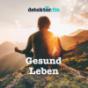Gesund-Leben – detektor.fm Podcast herunterladen