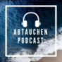 Abtauchen-Podcast Podcast Download