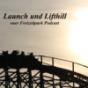 Launch und Lifthill - euer Freizeitpark Podcast Download