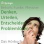 Denken: Urteilen, Entscheiden, Problemlösen: Hörbeiträge Podcast Download