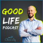 The Good Life Podcast Download