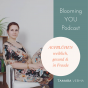 Blooming YOU Podcast Download