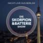 Die Skorpion und Batterie Show   Die On-Demand Late-Night-Show aus Berlin! Podcast Download