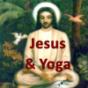 Jesus, Yoga und Christentum
