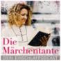 Die Märchentante - Dein Einschlafpodcast Podcast Download