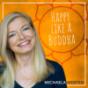 Happy like a Buddha