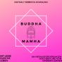 Buddha Mamha -Mit Liebe durchs Leben