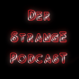 Der strange Podcast