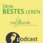 Dein BESTES Leben...   ...darf deutlich mehr sein als ein Kompromiss. Mit Joe Orszulik. Podcast Download