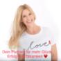 Love & Happiness Podcast für mehr Glück, Erfolg & Achtsamkeit mit Frieda for Life