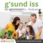 g'sund iss podcast von und mit Gabriele Sirotek