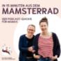 In 15 Minuten aus dem Mamsterrad - Der Podcast Quickie für Mamas Download