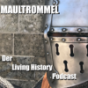 Podcast : Maultrommel - Der Living History Podcast